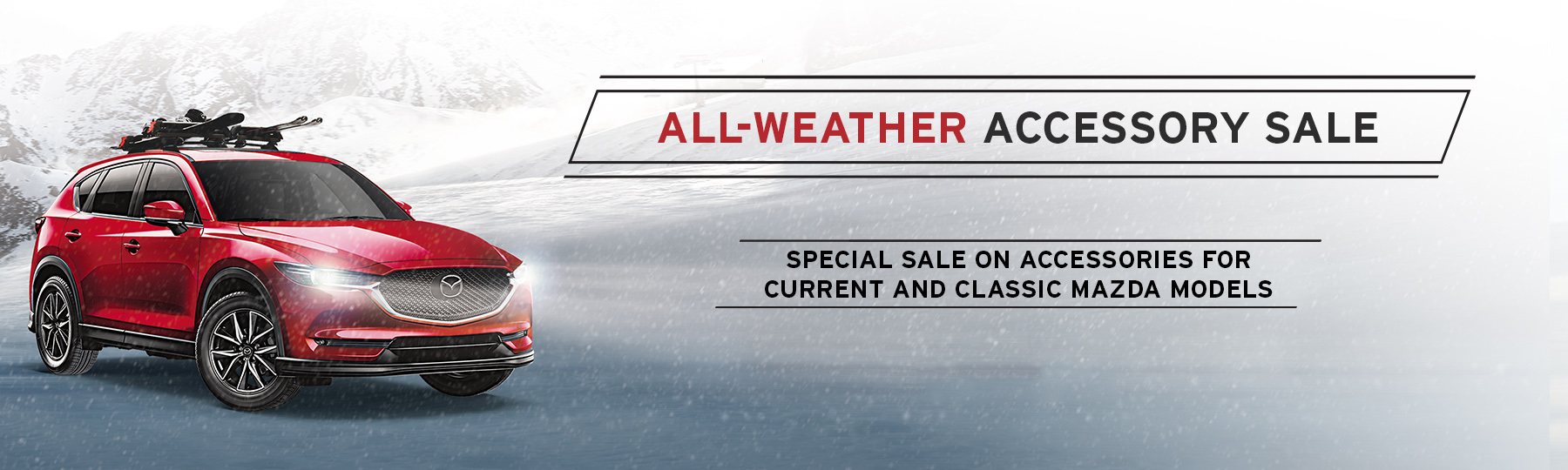 The Angevaare Mazda All- Weather Accessory Sale -  A special sale on accessories for current and classic Mazda Models